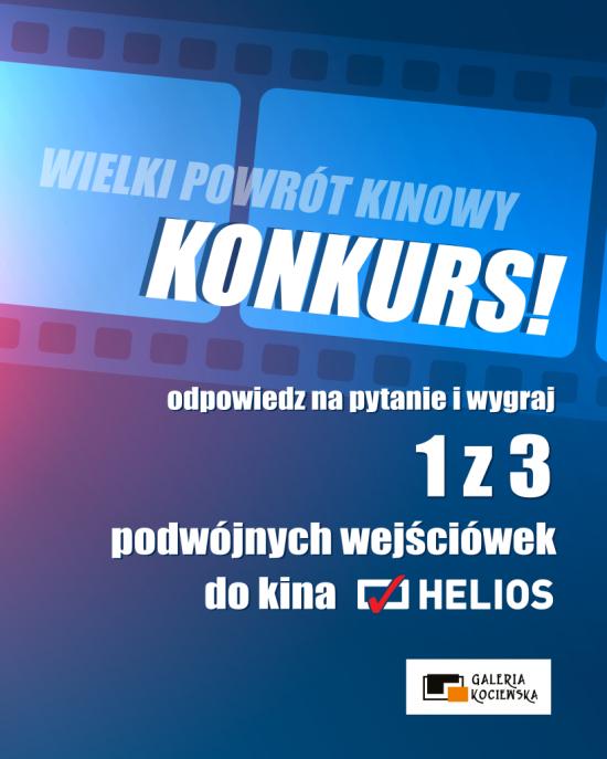 Wielki Powrót Kinowy – KONKURS!