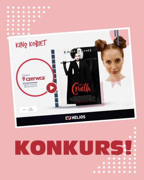 """Kino Kobiet z """"Cruellą"""" – KONKURS!"""